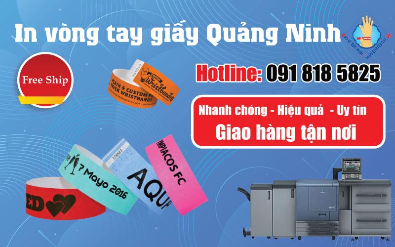 Địa điểm in ấn vòng tay giấy tỉnh Quảng Ninh với giá cả cực rẻ